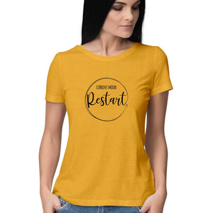 Current Mood - Restart T-shirt (Black Text) - Women - Madras Merch Market