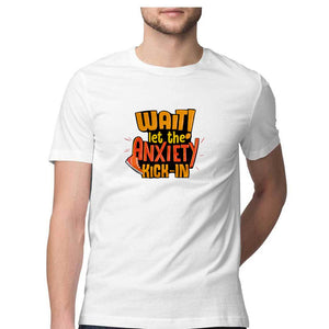Let the Anxiety Kick-in T-shirt - Unisex - Madras Merch Market