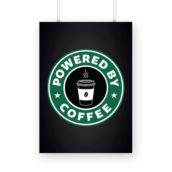 Powered By Coffee Poster - Madras Merch Market