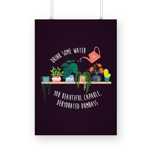 Stay Hydrated Poster - Madras Merch Market