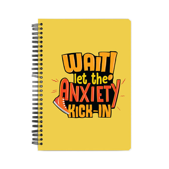 Let the anxiety kick in Notebook - Madras Merch Market