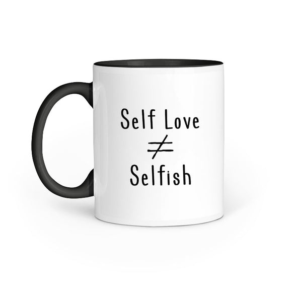 Self Love is not equal to Selfish Mug - Madras Merch Market