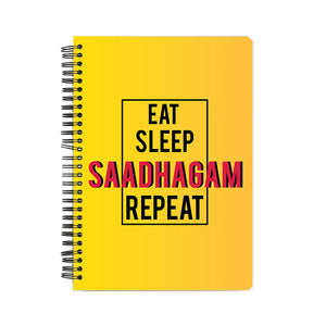 Eat Sleep Saadhagam Repeat Notebook - Madras Merch Market