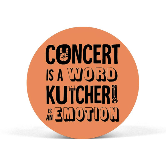 Concert is a Word Kutcheri is an Emotion Popgrip - Madras Merch Market