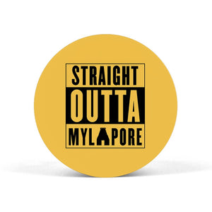 Straight Outta Mylapore Popgrip - Madras Merch Market