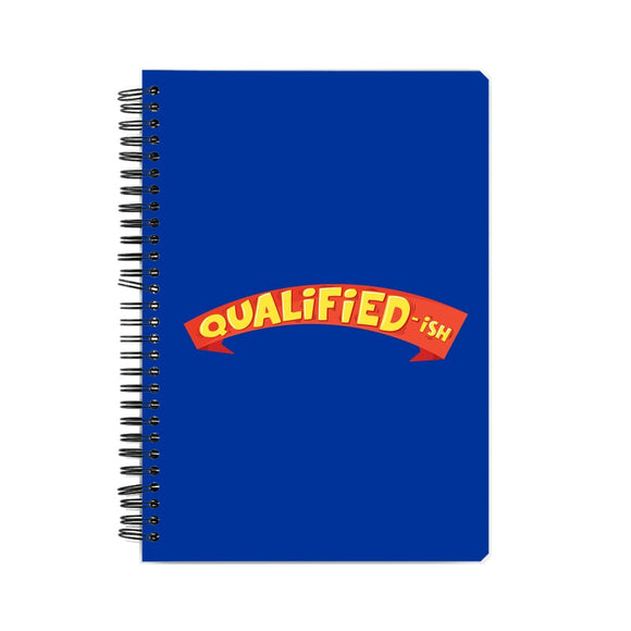 Qualified-ish Notebook - Madras Merch Market