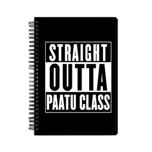 Straight Outta Paatu Class (White text) Notebook - Madras Merch Market