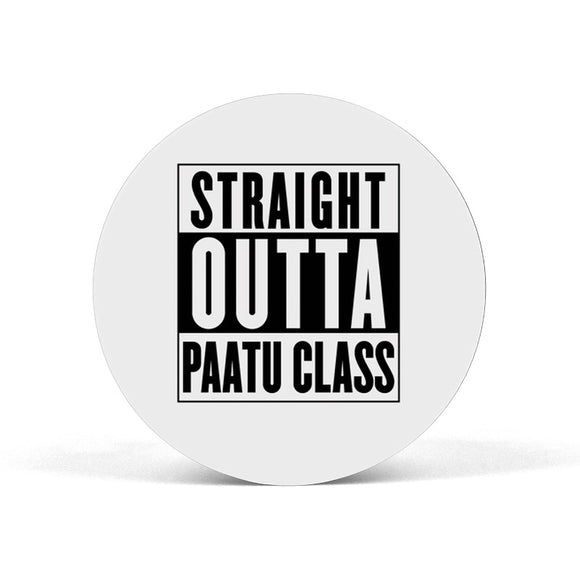 Straight Outta Paatu Class Popgrip - Madras Merch Market