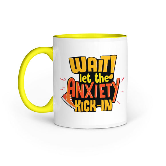 Let the anxiety kick in Mug - Madras Merch Market