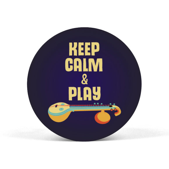 Keep calm & play (the) Veena Popgrip