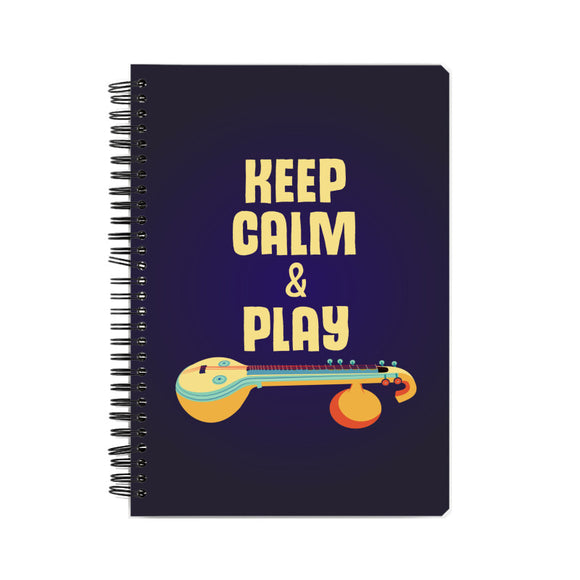 Keep calm & play (the) Veena Notebook