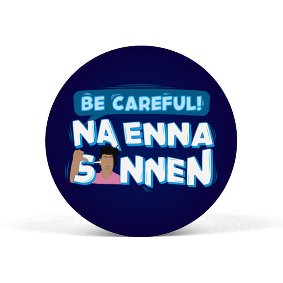 Be Careful Na enna sonnen Popgrip