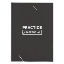"Load image into Gallery viewer, ""Practice #SafeSocial"" Hardcover Journal"