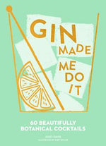 Load image into Gallery viewer, Gin Made Me Do It Cocktail Book