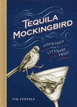 Load image into Gallery viewer, Tequila Mockingbird - Cocktails with a Literary Twist