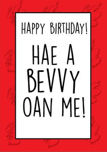 'Hae a Bevvy Oan Me' Birthday Card by Brave Scottish Gifts