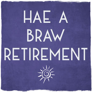 Retirement - Truly Scotland Card