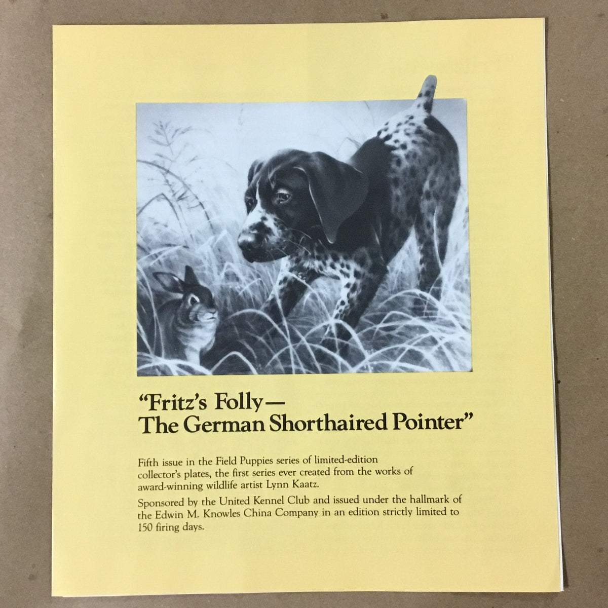 "Knowles Field Puppies Collection, 5th Issue titled ""Fritz's Folly - The German Shorthaired Pointer"""
