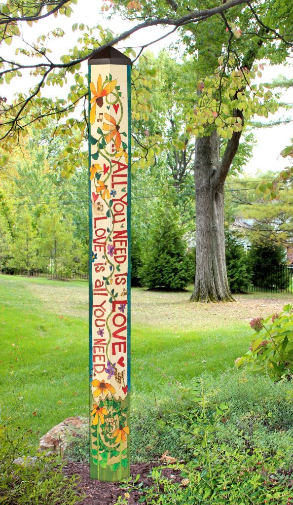 """All You Need is Love"" 6 Foot Art Pole"
