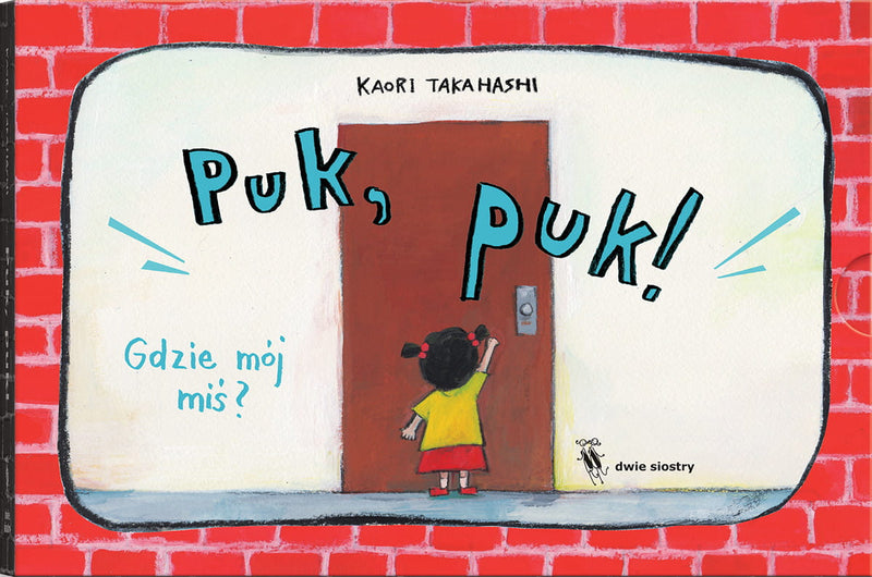 Dwie Siostry: Puk, puk!