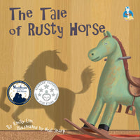 Emily Lim's Toys Series: The Tale of Rusty Horse