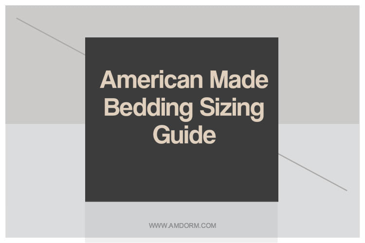 American Made Bedding Sizing Guide
