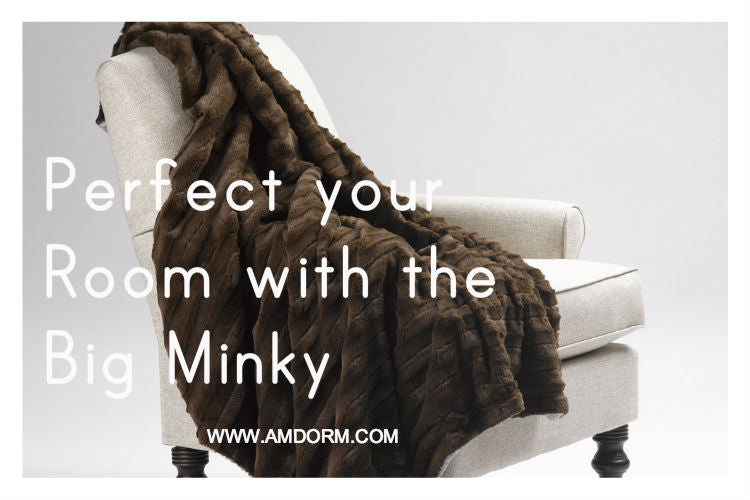 Perfect your Room with the Big Minky
