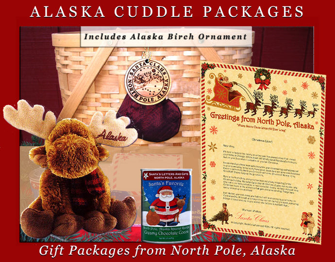 Alaska Cuddle Packages - Moose with Scarf, are one-of-a-kind gifts shipped in colorful mailing tubes stuffed with Alaskan gifts including a cuddly Alaska Critter, a personalized letter from Santa, a custom Birch Ornament from Alaska, North Pole Hot Cocoa and 2-3 Polar Bear Smooch Chocolate candies. Available from Santa's Letters and Gifts in North Pole, Alaska.