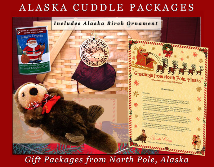 Alaska Cuddle Packages - Sea Otter, are one-of-a-kind gifts shipped in colorful mailing tubes stuffed with Alaskan gifts including a cuddly Alaska Critter, a personalized letter from Santa, a custom Birch Ornament from Alaska, North Pole Hot Cocoa and 2-3 Polar Bear Smooch Chocolate candies. Available from Santa's Letters and Gifts in North Pole, Alaska.