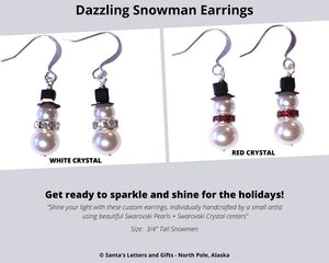 Include a sparkling pair of Snowman Earrings with your Deluxe Santa Letter and Tube Package! Two designs to choose from, made from Swarovski pearls and crystal centers.  Available from Santa's Letters and Gifts - North Pole, Alaska.