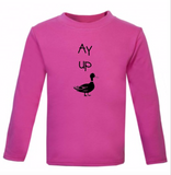 Kids Long Sleeve Ay up duck T