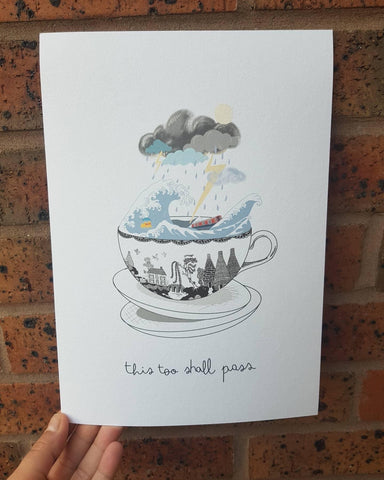 Storm in a teacup ' This too shall pass' Print