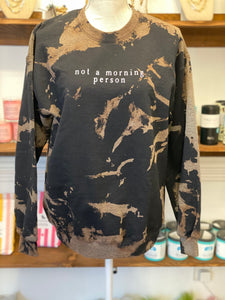 Not A Morning Person Distressed Sweatshirt