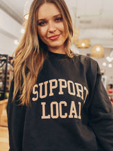 Load image into Gallery viewer, Support Local Sweatshirt