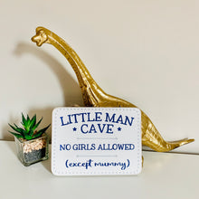 Load image into Gallery viewer, Little man cave sign