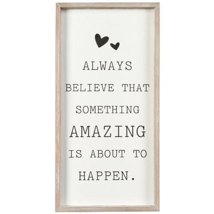 Always believe wooden plaque
