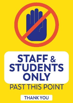 A2 Corflute Staff & Students Only Sign.
