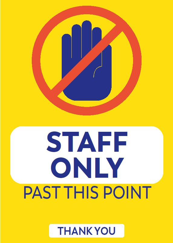 A2 Corflute Staff Only Sign.