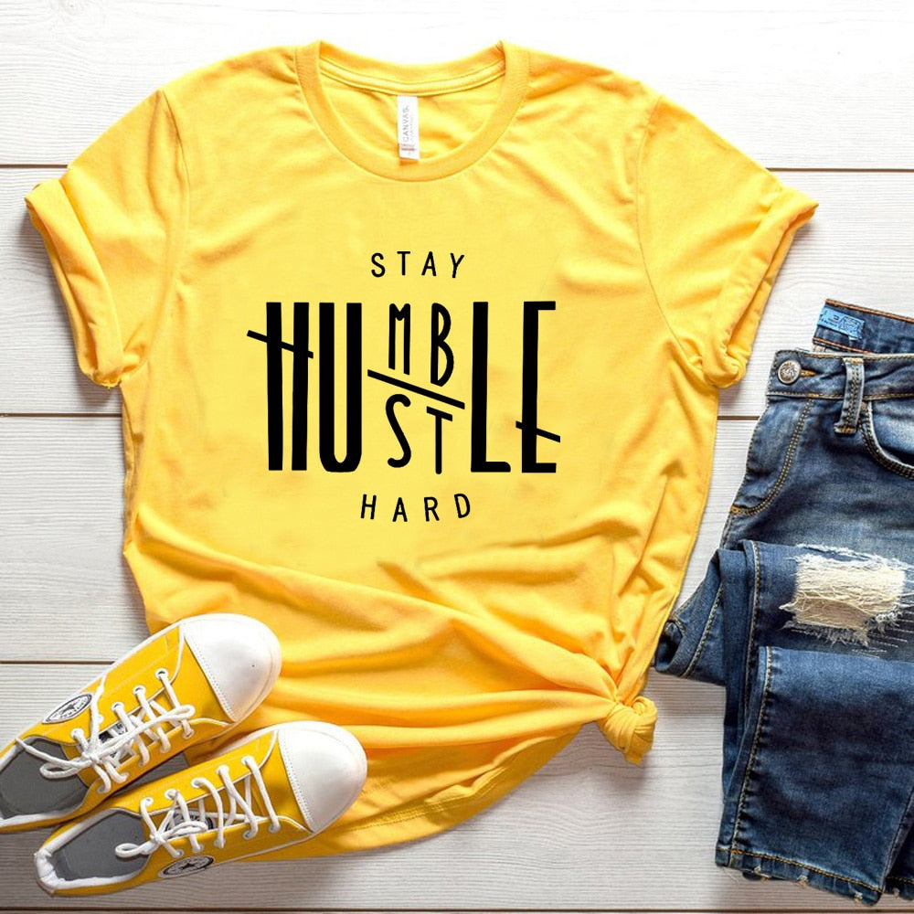 Stay Humble Hustle Hard T-shirt High Quality Cotton