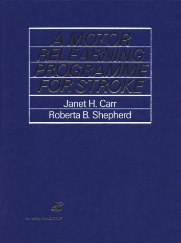 A Motor Relearning Programme for Stroke