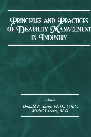 Principles and Practices of Disability Management in Industry