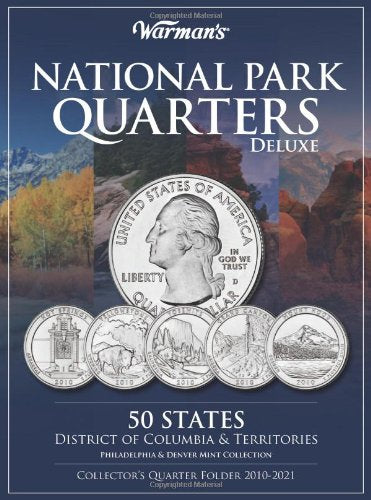 National Parks Quarters Deluxe: 50 States + District of Columbia & Territories: Collector's Deluxe Quarters Folder 2010-2021 (Warman's Collector Coin Folders)