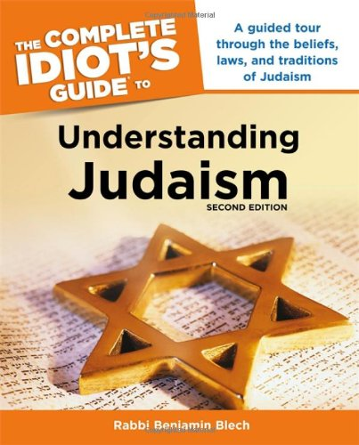 The Complete Idiot's Guide to Understanding Judaism. 2nd Edition