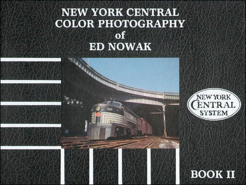New York Central Color Photography of Ed Nowak, Book 2