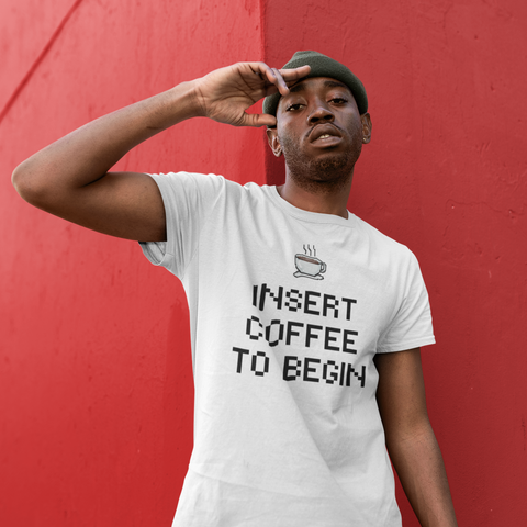 INSERT COFFEE TO BEGIN Short-Sleeve Unisex T-Shirt