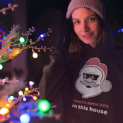 There's some ho's in this house Unisex Hoodie