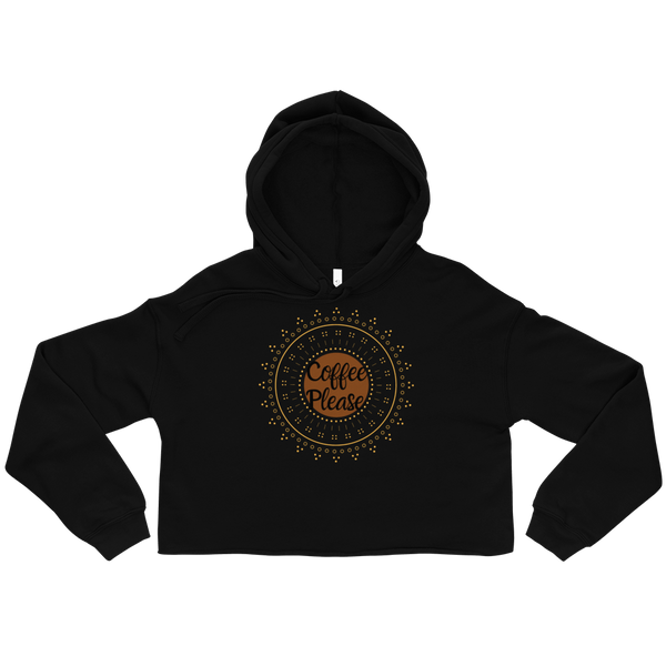 Coffee Please Crop Hoodie - Cafecito & Confidence