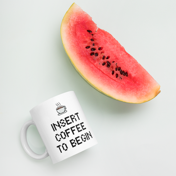 INSERT COFFEE TO BEGIN Mug - Cafecito & Confidence