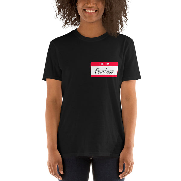 HI IM FEARLESS Short-Sleeve Unisex T-Shirt