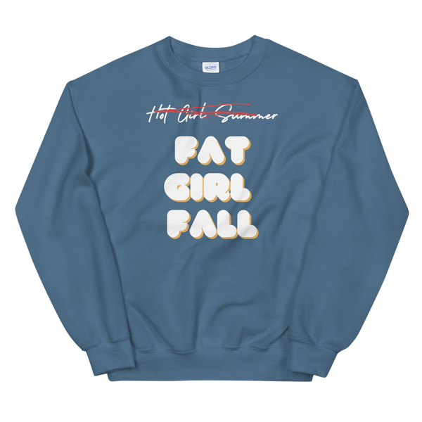 Fat Girl Fall Unisex Sweatshirt